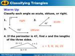 Warm Up Classify each angle as acute, obtuse, or right. 1. 2. 3.