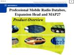 Professional Mobile Radio Databox, Expansion Head and MAP27