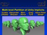 Multi-level Partition of Unity Implicits