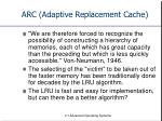 ARC (Adaptive Replacement Cache)