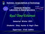 Technion –Israel Institute of Technology