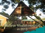 Mulanje Mission Hospital in 2013