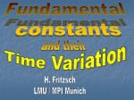 H. Fritzsch LMU / MPI Munich