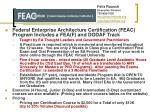 Federal Enterprise Architecture Certification (FEAC) Program Includes a FEA(F) and DODAF Track