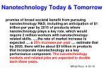 Nanotechnology Today & Tomorrow
