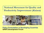 National Movement for Quality and Productivity Improvement ( Kaizen )