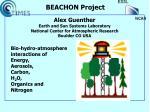 Bio-hydro-atmosphere interactions of  Energy, Aerosols, Carbon,  H 2 O,  Organics and  Nitrogen