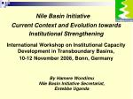 Current Context and Evolution towards Institutional Strengthening