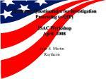 Electronic Questionnaire for Investigation Processing ( e- QIP) JSAC Workshop April 2008