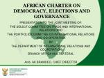 AFRICAN CHARTER ON DEMOCRACY, ELECTIONS AND GOVERNANCE