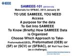 SAMIEEE-101  (2013-01-03) Materials  for SFBAC, 2013 January 26