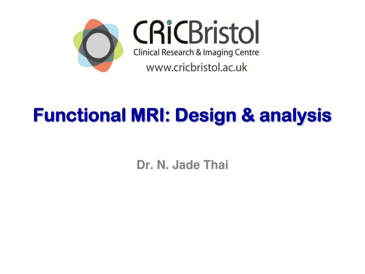 functional mri design analysis n.