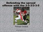 Defending the spread offense with the 3-5-3/3-3-5