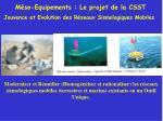 Méso-Equipements : Le projet de la CSST