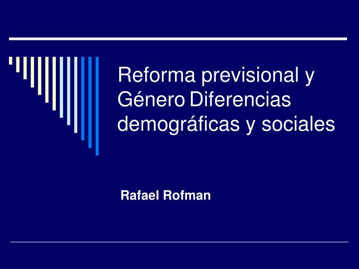 reforma previsional y g nero diferencias demogr ficas y sociales n.