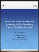 The Use of Heart Rate Monitor Technology in the Secondary Physical Education Classroom