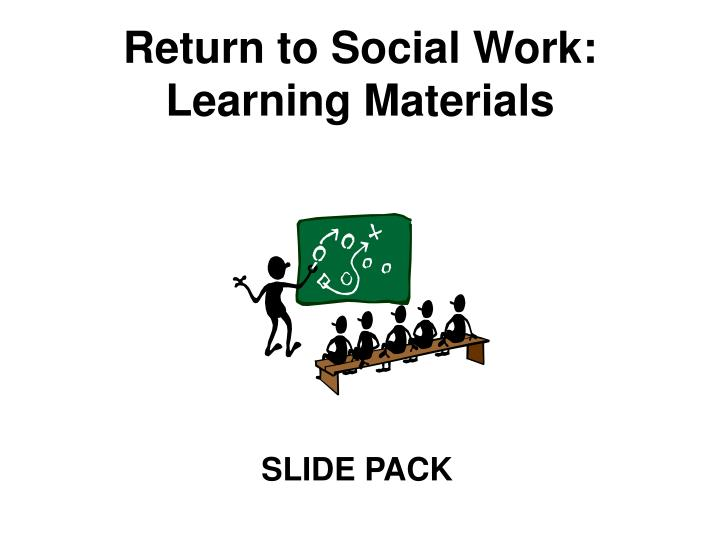 return to social work learning materials n.