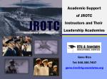 Academic Support  of JROTC  Instructors and Their  Leadership Academies