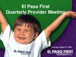 El Paso First Quarterly Provider Meeting