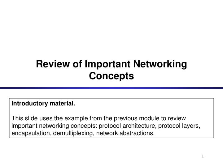 review of important networking concepts n.