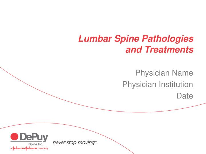 lumbar spine pathologies and treatments n.