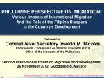 PHILLIPPINE PERSPECTIVE ON MIGRATION: Various Impacts of International Migration