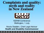 Complaints and quality: myth and reality in New Zealand