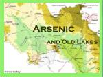 Arsenic          and Old Lakes