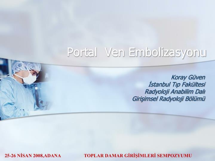 portal ven embolizasyonu n.