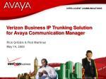 Verizon Business IP Trunking Solution for Avaya Communication Manager