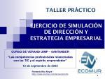 EJERCICIO DE SIMULACIÓN DE DIRECCIÓN Y ESTRATEGIA EMPRESARIAL