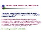 ERGENLERDE STRESS VE DEPRESYON