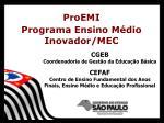 ProEMI Programa Ensino Médio Inovador/MEC