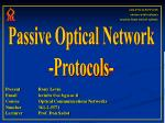 Passive Optical Network -Protocols-