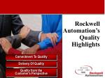 Rockwell Automation's  Quality Highlights