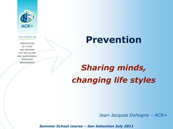 prevention sharing minds changing life styles n.