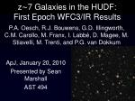 z∼7 Galaxies in the HUDF: First Epoch WFC3/IR Results