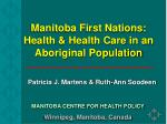 Manitoba First Nations: Health & Health Care in an Aboriginal Population