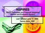 NSPIRES (NASA Solicitation and Proposal Integrated Review and Evaluation System)