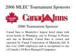 2006 MLEC Tournament Sponsors