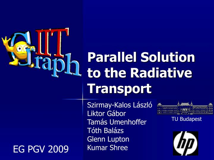 parallel solution to the radiative transport n.