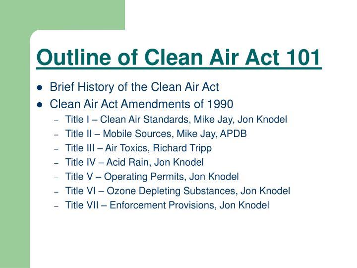 outline of clean air act 101 n.