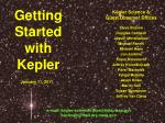 Getting Started with Kepler