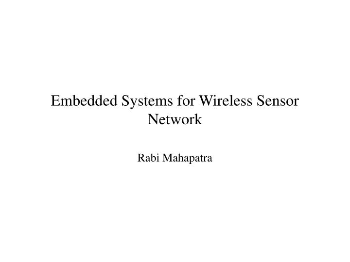 embedded systems for wireless sensor network n.