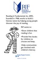 RIF exists to: Show children that reading is fun.