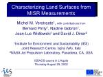Characterizing Land Surfaces from MISR Measurements
