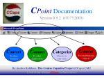 C Point Documentation Version 0.9.2 (07/??/2003)