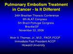 Pulmonary Embolism Treatment in Cancer - Is It Different