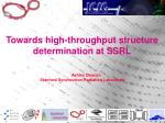 Towards high-throughput structure determination at SSRL