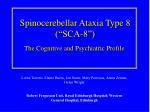 """Spinocerebellar Ataxia Type 8 (""""SCA-8"""")"""